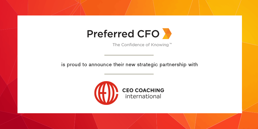 Preferred CFO Becomes a Strategic Partner for CEO Coaching International to Provide High-Level Financial Strategy to Elite Companies